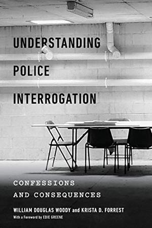 Understanding Police Interrogation (Psychology and Crime)