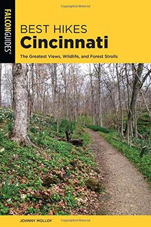 Best Hikes Cincinnati: The Greatest Views, Wildlife, and Forest Strolls