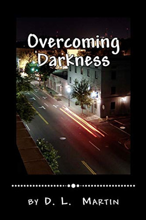 Overcoming Darkness: A Battle to the Death
