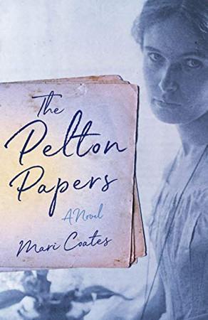 The Pelton Papers: A Novel