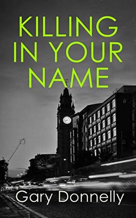 Killing in Your Name (DI Owen Sheen)