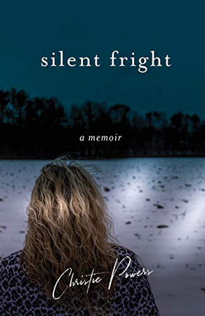 Silent Fright: A Memoir