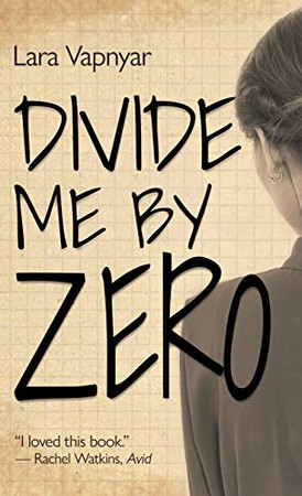 Divide Me By Zero (Thorndike Press Large Print Reviewers' Choice)