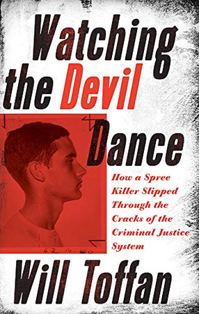Watching the Devil Dance