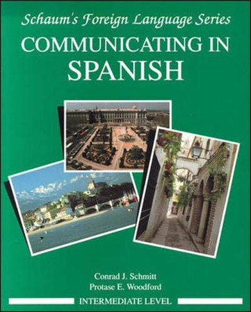 Communicating In Spanish (Intermediate Level)