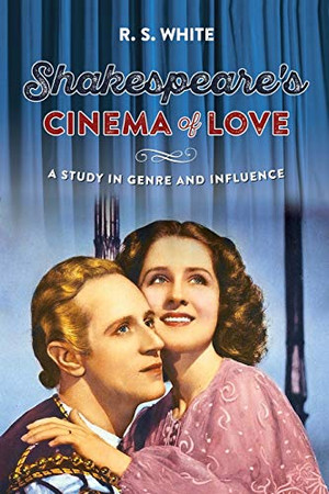 Shakespeare's cinema of love: A study in genre and influence