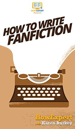 How to Write Fanfiction