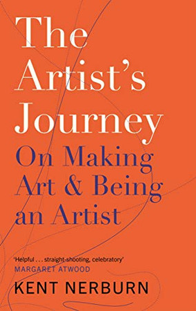 The Artist's Journey: On Making Art & Being an Artist
