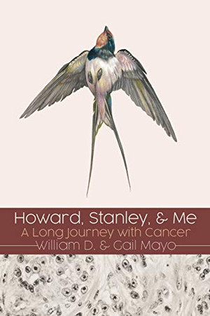 Howard, Stanley, and Me: A Long Journey with Cancer