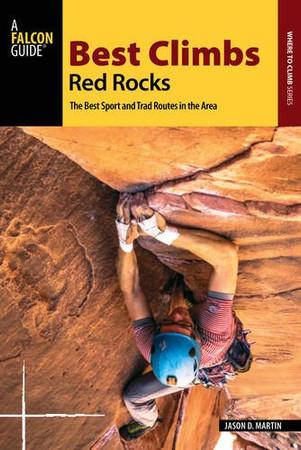 Best Climbs Red Rocks (Best Climbs Series)