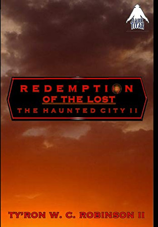 Redemption of the Lost: The Haunted City II (Haunted City Saga)