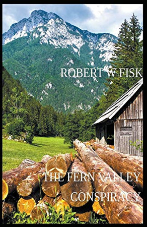 The Fern Valley Conspiracy (Richard West)