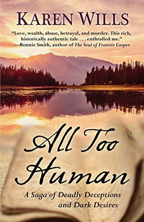 All Too Human: A Saga of Deadly Deceptions and Dark Desires (Wheeler Publishing Large Print Western)