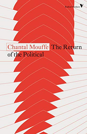 The Return of the Political (Radical Thinkers)