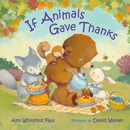 If Animals Gave Thanks (If Animals Kissed Good Night)