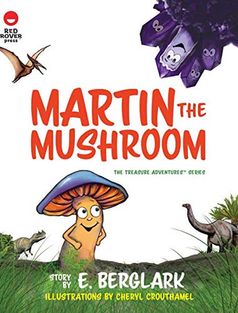 Martin the Mushroom (The Treasure Adventures)