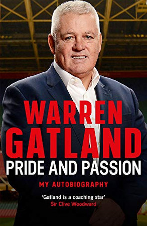 Pride and Passion: My Autobiography: The definitive story by the three-time Grand Slam-winning coach