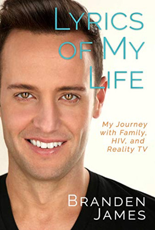 Lyrics of My Life: My Journey with Family, HIV, and Reality TV