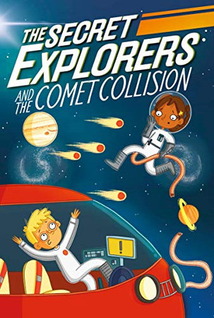 The Secret Explorers and the Comet Collision  (Library Edition)