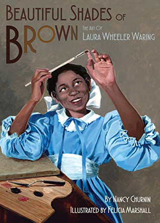 Beautiful Shades of Brown: The Art of Laura Wheeler Waring