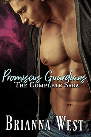 Promiscus Guardians: The Complete Series