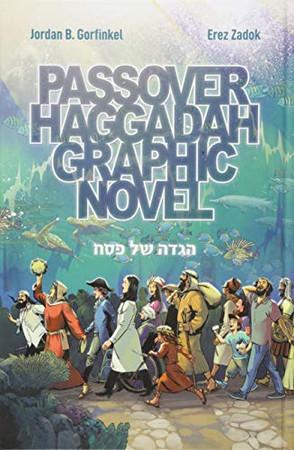 Passover Haggadah Graphic Novel (English and Hebrew Edition)