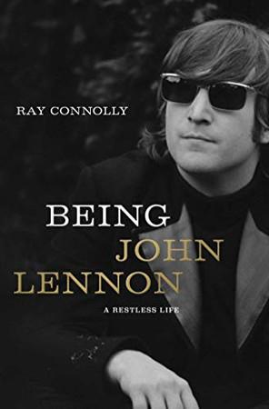 Being John Lennon: A Restless Life