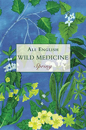 Wild Medicine - Spring