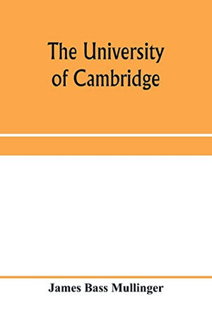 The University of Cambridge; From the Royal Injunctions of 1535 to the accession of Charles the First