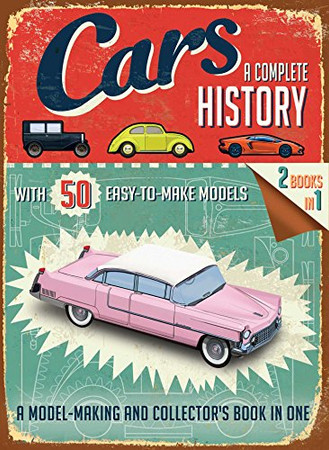 Cars: A Complete History