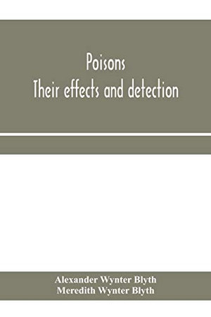 Poisons: their effects and detection