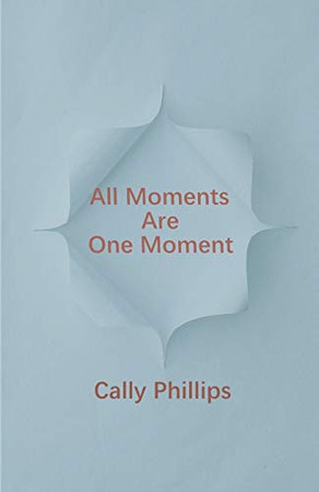 All Moments Are One Moment