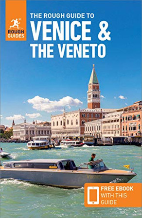 The Rough Guide to Venice & Veneto (Travel Guide with Free eBook) (Rough Guides)