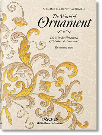 The World of Ornament (Bibliotheca Universalis)