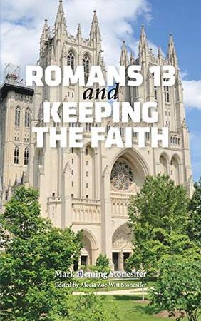 Romans 13 and Keeping the Faith