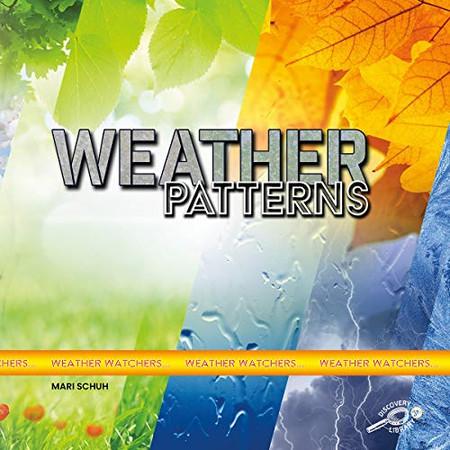 Weather Watchers: Weather Patterns – Rourke NonFiction Science Reader, Grades K–2