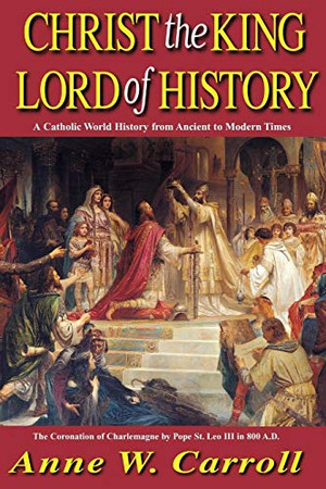 Christ The King Lord Of History