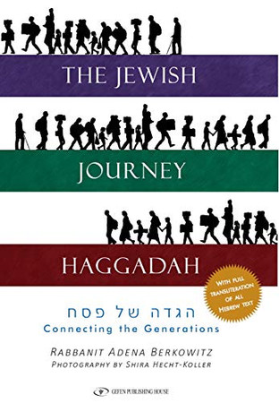 The Jewish Journey Haggadah: Connecting the Generations
