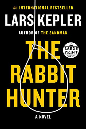 The Rabbit Hunter: A novel (Joona Linna)