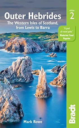 Outer Hebrides: The Western Isles of Scotland, from Lewis to Barra (Bradt Travel Guide)
