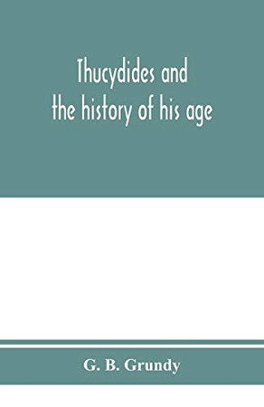 Thucydides and the history of his age