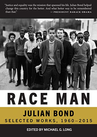 Race Man: Selected Works, 1960-2015