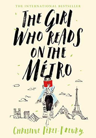 The Girl Who Reads on the M�tro: A Novel