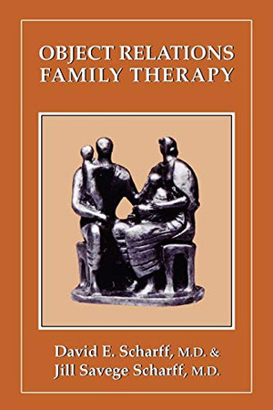 Object Relations Family Therapy (The Library of Object Relations)