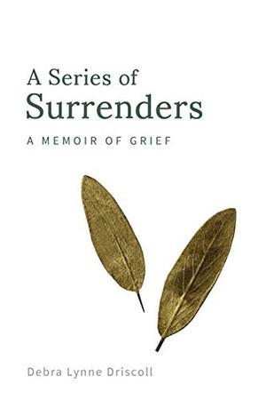 A Series of Surrenders: A Memoir of Grief (1)