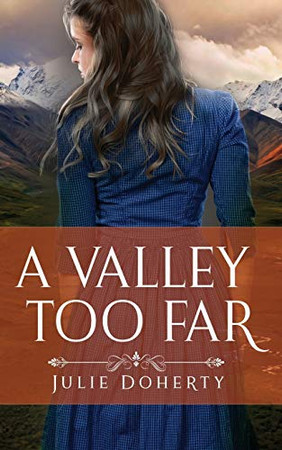 A Valley Too Far