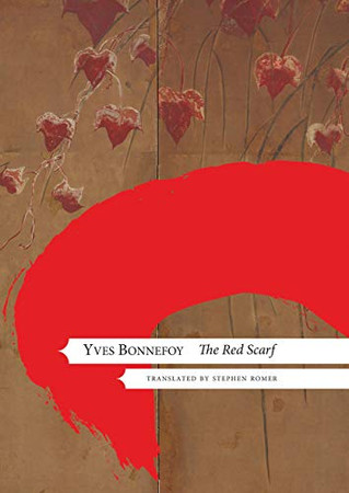 The Red Scarf: Followed by 'Two Stages' and Additional Notes (The French List)