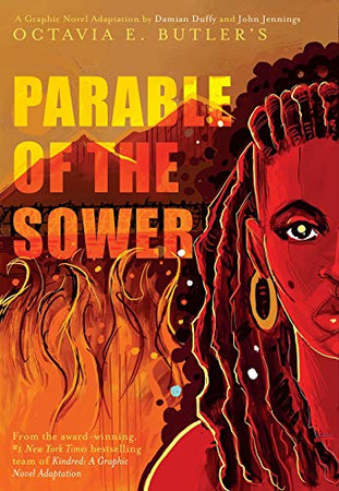 Parable of the Sower:� A Graphic Novel Adaptation: A Graphic Novel Adaptation