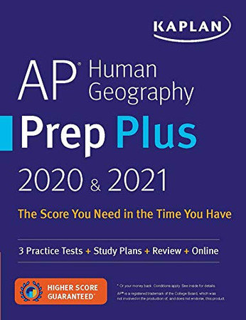 AP Human Geography Prep Plus 2020 & 2021: 3 Practice Tests + Study Plans + Review + Online (Kaplan Test Prep)