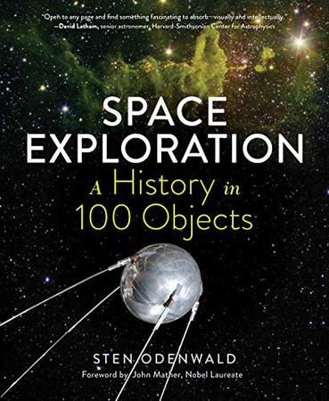 Space Exploration?A History in 100 Objects